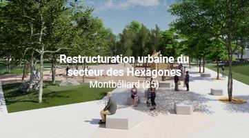 Rénovation urbaine du secteur des Hexagones
